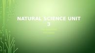 Natural Science unit 3