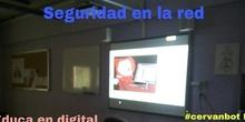 """#cervanbot 2017: """"Seguridad en la red"""" con 5º de Educa en digital (grabaciones realizadas por alumn@s)."""