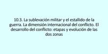 10.3. Sublevación militar y esatllido de la guerra