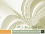 ENSAYOS MECANICOS