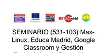 Max-linux, EducaMadrid, Google Classroom y Gestión Pedagógica de Dispositivos Móviles 2020_21