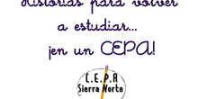 Historias para volver a estudiar...¡en un CEPA!