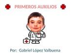 TALLER DE CIENCIAS - CIUDAD PEGASO - Primeros auxilios