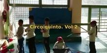 Circo quinto (vídeo 2)