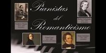 Pianistas del Romanticismo