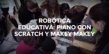 ROBÓTICA EDUCATIVA CON SCRATCH Y MAKEY MAKEY