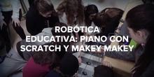 ROBÓTICA EDUCATIVA CON SCRATCH Y MAKEY MAKEY