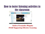 How to foster listening activities in the clasroom
