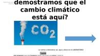 DEMOSTRACIÓN EN EL LABORATORIO DE QUE EL CAMBIO CLIMÁTICO EXISTE
