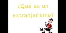 PRIMARIA - 6º - EXTRANJERISMOS - LENGUA - FORMACIÓN