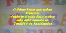 FLUYE CUESTA ARRIBA - TORNILLO DE ARQUÍMEDES