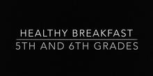 Desayuno Saludable 5º y 6º