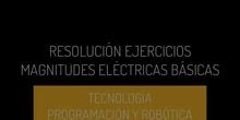 Resolución ejercicios básicos Magnitudes eléctricas TPR1º