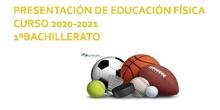 PRESENTACIÓN EDUCACIÓN FÍSICA PARA 1º BACHILLERATO