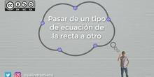 Ecuaciones de la recta: paso de un tipo a otro