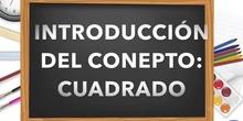 APROXIMACIÓN AL CONCEPTO: CUADRADO