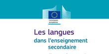 Les langues dans l'enseignement secondaire - Rapport Eurydice
