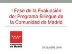 I Fase de la Evaluación del Programa Bilingüe de la Comunidad de Madrid