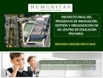 Proyecto Final Programa de Liderazgo, Gestión y Organización en centros de educación primaria