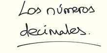 Los números decimales.