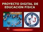 PROYECTO DIGITAL DE EDUCACIÓN FÍSICA ACTUALIZADO.