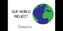 PRIMARIA - 1º - OUR WORLD PROJECT OCEANS - CIENCIAS SOCIALES - FORMACIÓN