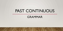Grammar: past continuous