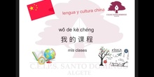 LENGUA Y CULTURA CHINA - MIS CLASES