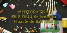 Mentoractúa 2020 CEIP CARDENAL CISNEROS (TORRELAGUNA)visita CEIP EEUU de America Huarte San Juan