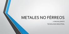 Metales no ferreos