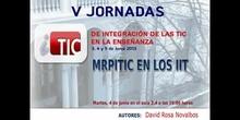 """Ponencia de D. David Rosa Novalbos y D. Rafael Maroto Gamero: """"MRPITIC en los IIT"""""""