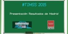 5.Tendencias en Matemáticas y Ciencias (TIMSS 2015). Presentación del Estudio TIMSS en Madrid. Rafael van Grieken Salvador