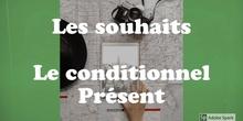 SECUNDARIA - 4° ESO - LES SOUHAITS ET LE CONDITIONNEL PRÉSENT - FRANCÉS - FORMACIÓN
