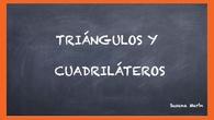 TRIÁNGULOS Y CUADRILÁTEROS