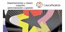 Departamentos y clases: creación, gestión y administración