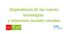 Dependencia de las Tecnologías y Relaciones Sociales Virtuales