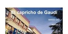 """REVISTA Nº 2 """"EL CAPRICHO DEL GAUDÍ"""""""
