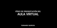 Presentación del aula virtual de Fernando Quiroga (IES Ortega y Gasset)