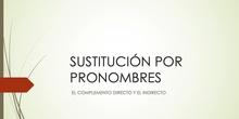 Reconocimiento CD y CI. Sustitución por pronombres.