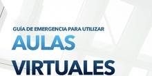 Guía de emergencia para el uso de Aulas Virtuales