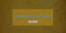 1.5.  Organización de materiales
