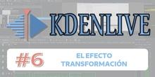 KDENLIVE #6 El efecto transformación