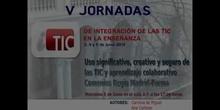 """Ponencia de Dª Carolina de Miguel y otros: """"Uso significativo, creativo y seguro de TIC y aprend. colaborativo. Comeni"""