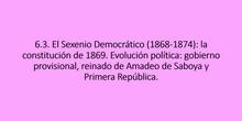 6.3. El sexenio democrático (1868-1874)