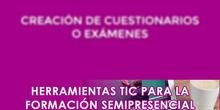 Creación de cuestionarios o exámenes