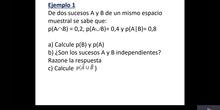 Problemas de propiedades de la probabilidad. Ejemplo 1
