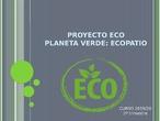 Proyecto eco patio: plantar árboles