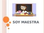 LOS OFICIOS: MAESTRA DE PRIMARIA
