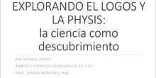 Explorando el logos y la physis,la ciencia como descubrimiento