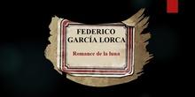 Federico García Lorca: Romance de la luna, luna